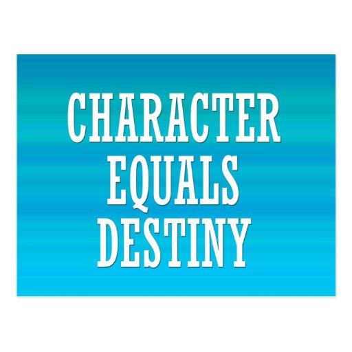 Character equals destiny post cards