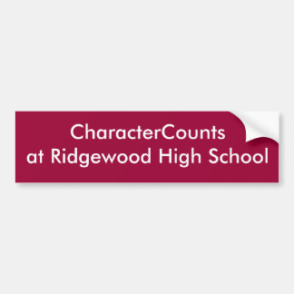 CharacterCountsat Ridgewood High School Bumper Sticker