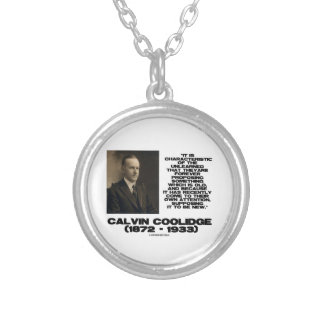 Characteristic Of The Unlearned Old New Coolidge Round Pendant Necklace