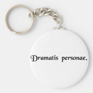 Characters of the play. keychain