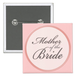 Charcoal gray light pink Mother of the Bride Pinback Button