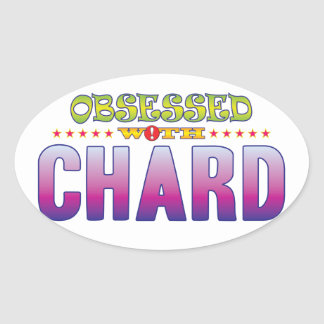 Chard 2 Obsessed Oval Sticker