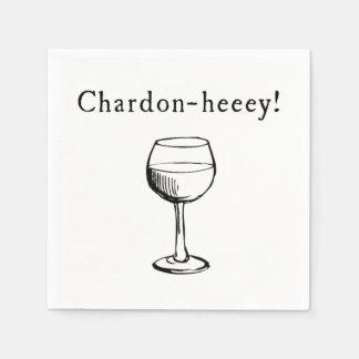 Chardon-heeey! Chardonnay Wine Lovers Napkins