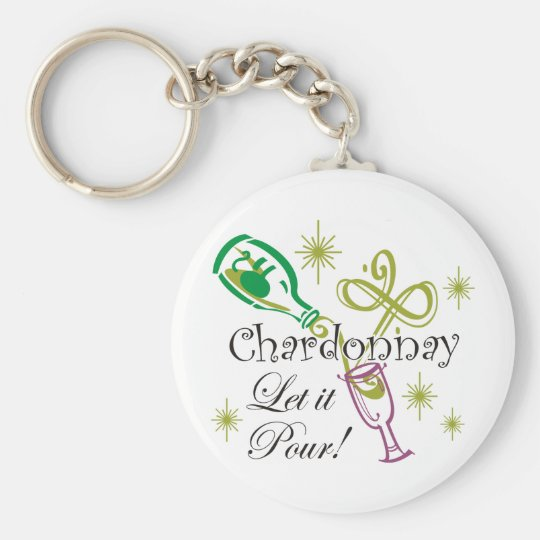 Chardonnay, Let it Pour Keychain