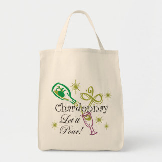 Chardonnay, Let it Pour Tote Bag