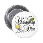 Chardonnay Wine Diva Pinback Button