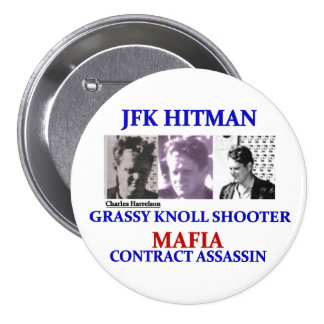 Charels Harrelson: JFK Hitman Pinback Button