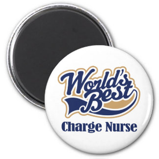 Charge Nurse Gift 2 Inch Round Magnet