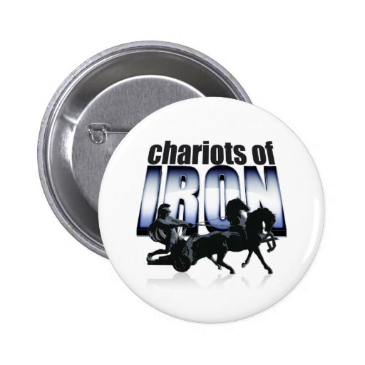 Chariots of Iron Button