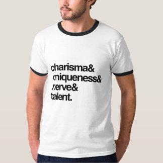 Charisma Uniqueness Nerve and Talent T-Shirt