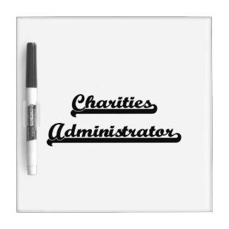 Charities Administrator Classic Job Design Dry Erase Board