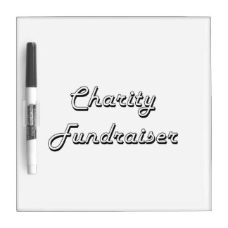 Charity Fundraiser Classic Job Design Dry Erase Whiteboards