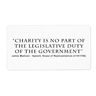 Charity is No Part Legislative Duty of Government Label