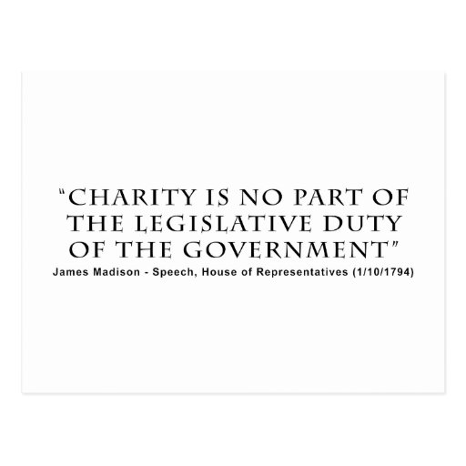 Charity is No Part Legislative Duty of Government Post Cards
