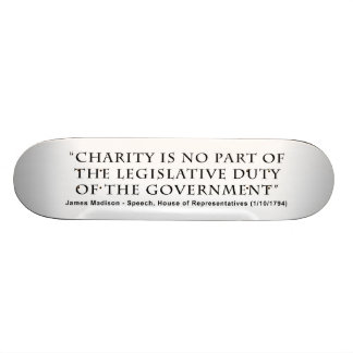 Charity is No Part Legislative Duty of Government Skate Board