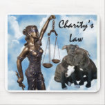 Charity's Law Mouse Pad
