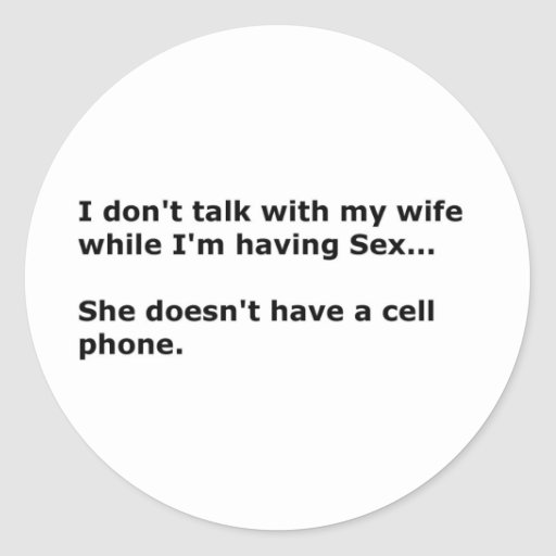 charla a la esposa pegatina redonda
