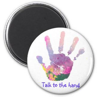 Charla a la mano imán redondo 5 cm