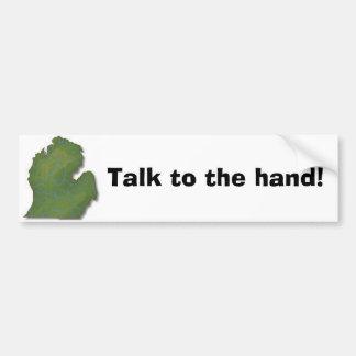 ¡Charla a la mano! Pegatina Para Auto