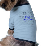 ¡Charla a la pata! Camisa del perro Camisa De Perro