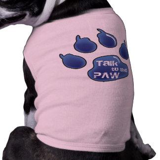 ¡Charla a la pata! Camiseta del perro Playera Sin Mangas Para Perro