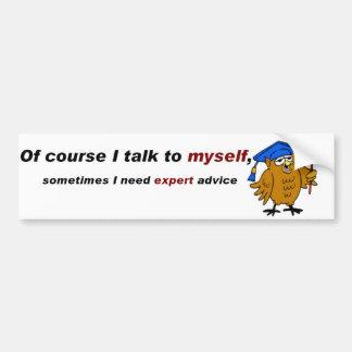 Charla a mí mismo chiste etiqueta de parachoque