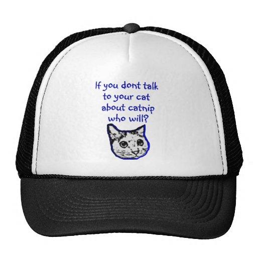 Charla a su gato sobre catnip gorra