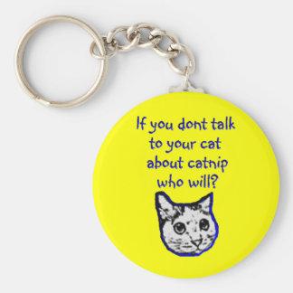 Charla a su gato sobre catnip llavero redondo tipo pin