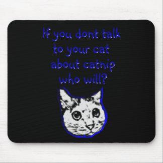Charla a su gato sobre catnip tapetes de raton