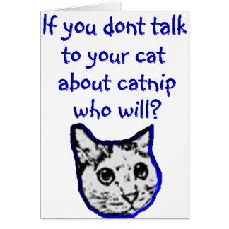 Charla a su gato sobre catnip felicitaciones