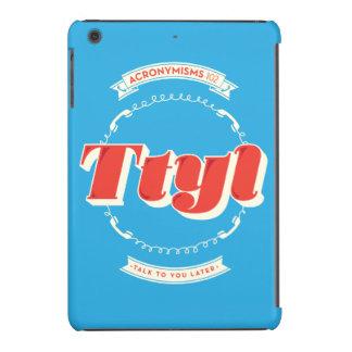 Charla a usted más adelante fundas de iPad mini