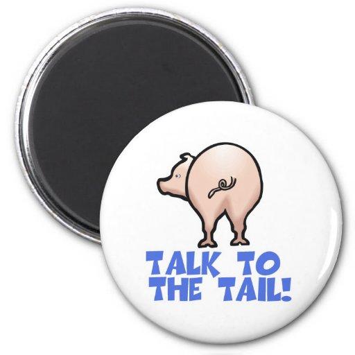 Charla al cerdo guarro de la cola imán redondo 5 cm