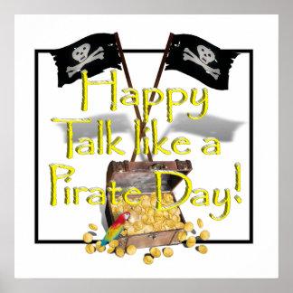 """""""Charla como día feliz de un pirata"""" Poster"""
