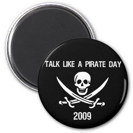 Charla como un día 2009 del pirata imanes para frigoríficos