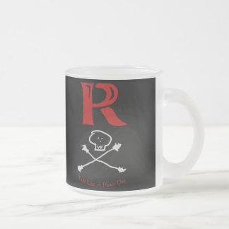 """Charla como un día """"R """" del pirata Taza De Café"""