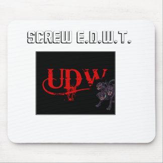 charla del udw, tornillo E.D.W.T. Alfombrilla De Raton