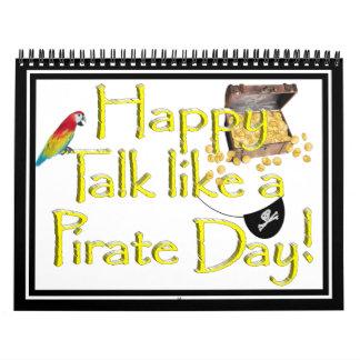 ¡Charla feliz como un día del pirata! Calendario De Pared