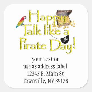 ¡Charla feliz como un día del pirata! Pegatinas Cuadradases Personalizadas