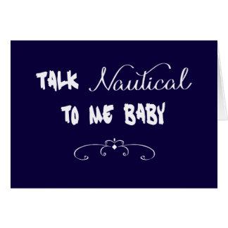 Charla náutica a mí bebé tarjeta de felicitación