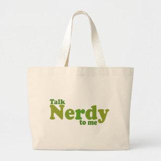 Charla nerdy a mí bolsa