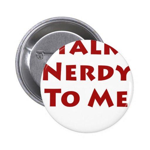 Charla Nerdy a mí Pin