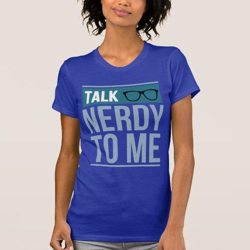 charla nerdy a mí t shirts