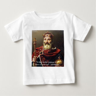 Charlemagne & Famous Languages Quote Baby T-Shirt