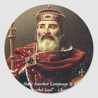 Charlemagne & Famous Languages Quote Stickers