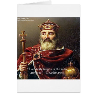 """Charlemagne """"Laughter Language"""" Quote Gifts & Tees Card"""