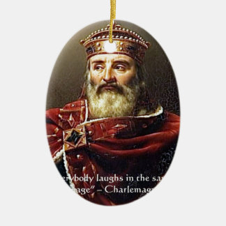 """Charlemagne """"Laughter Language"""" Quote Gifts & Tees Christmas Ornaments"""
