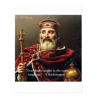"""Charlemagne """"Laughter Language"""" Quote Gifts & Tees Postcard"""