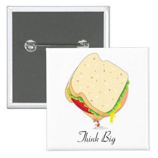 Charles Antlas™_Baloney Sandwich Think Big Pinback Button