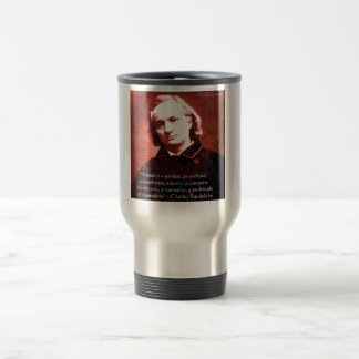 """Charles Baudelaire """"A Book Is"""" Wisdom Quote Gifts Travel Mug"""