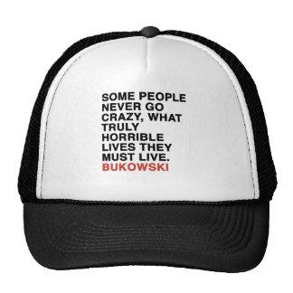 charles bukowski quote trucker hat